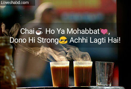Tea quotes and chai shayari in hindi text